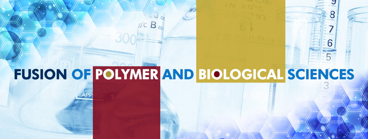 Fusion of Polymer and Biological Sciences